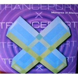 Tranceport X  – Moments Of Silence