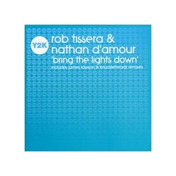 Rob Tissera & Nathan D'Amour ‎– Bring The Lights Down