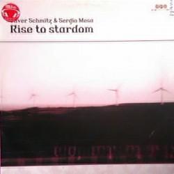 Oliver Schmitz & Sergio Mesa – Rise To Stardom