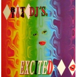 Bit 104 DJ's ‎– Excited