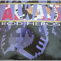 Rod Heros - Always (NACIONAL ,PELOTAZO 90'S¡¡)