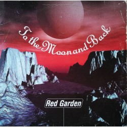 Red Garden – To The Moon And Back (NACIONAL)