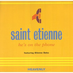 Saint Etienne Featuring Etienne Daho – He's On The Phone