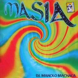 DJ Manolo Machaca - Masía