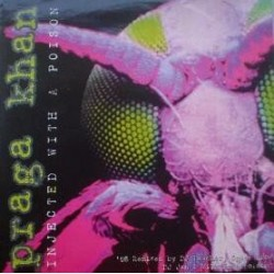 Praga Khan – Injected With A Poison ('98 Remixes)