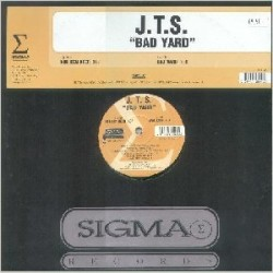 JTS ‎– Bad Yard (BUSCADISIMO¡)