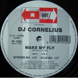 DJ Cornelius ‎– Make My Fly