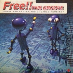Free!! ‎– This Groove (Remix)