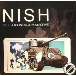 Nish ‎– Blue Sunshine / Acidy Overdrive