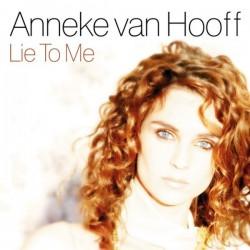 Anneke Van Hooff - Lie To Me(2 MANO,COPIA IMPORT¡¡ PERFECTO¡¡)