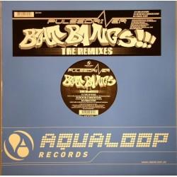 Pulsedriver – Beat Bangs !!! (The Remixes)