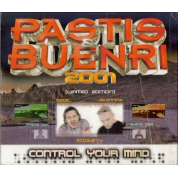 Pastis & Buenri 2001 - Control Your Mind (DOBLE CD)