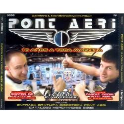 Pont Aeri - 10 Años A Toda Máquina