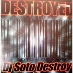 DJ Soto Destroy – Destroyed (REEDICIÓN)