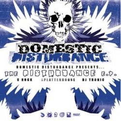 The Disturbance EP (Domestic Disturbance)