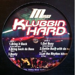 Menace records - Klubbin Hard