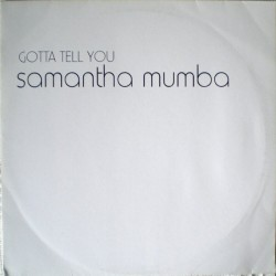 Samantha Mumba ‎– Gotta Tell You (TEMAZO¡¡)