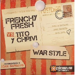 Frenchy Fresh vs Tito y Chrivi – War Style