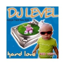 DJ Level ‎– Hard Love