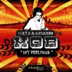 U.R.T.A & Navarro VS Mob ‎– My Feelings