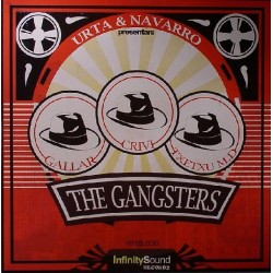 URTA & Navarro  presentan  Gallar-  Crivi , Txetxu MD ‎– The Gangsters