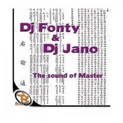 Dj Fonty & Dj Jano - The Sound of master