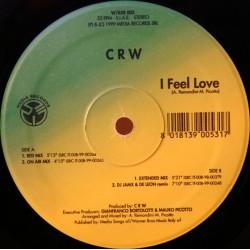 CRW – I Feel Love (MUY BUENO¡¡)