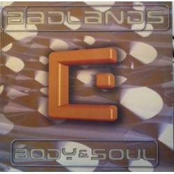 Badlands ‎– Body & Soul