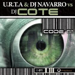 URTA & DJ Navarro vs DJ Cote – Code 02