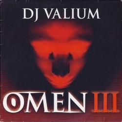 DJ Valium – Omen III