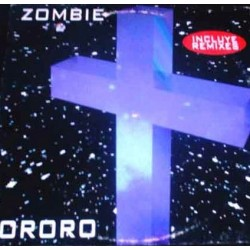 Ororo ‎– Zombie (Remixes + Original)  (PELOTAZO REMEMBER¡¡)
