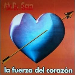 Mr San - La Fuerza del Corazón