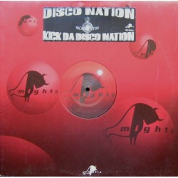 Disco Nation ‎– Kick Da Disco Nation