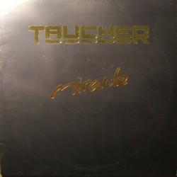 Taucher – Miracle
