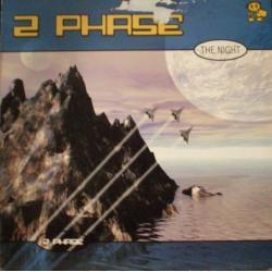 2 Phase - The Night (TEMAZO CORTE B2¡)