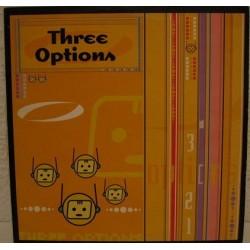 Three Options – Three Options
