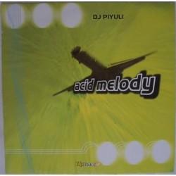 DJ Piyuli – Acid Melody