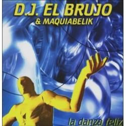 DJ El Brujo – La Danza Feliz