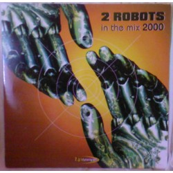 2 Robots - In The Mix 2000