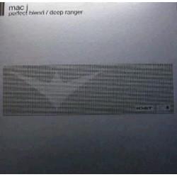 Mac J – Perfect Blend / Deep Ranger