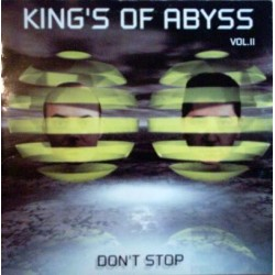 King's Of Abyss ‎– Vol. II - Don't Stop