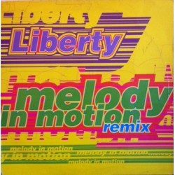 Liberty  – Melody In Motion (Remix)