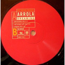Ruff Driverz Presents Arrola – Dreaming (UK Mixes)