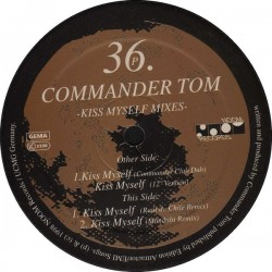Commander Tom ‎– Kiss Myself Mixes