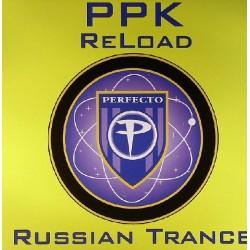 PPK – Reload / Russian Trance
