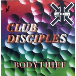 Club Disciples – Bodythief  (NACIONAL)