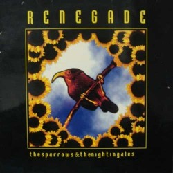 Renegade  - The Sparrows & The Nightingales