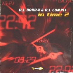 DJ Borr-X & DJ Cumpli - In Time 2
