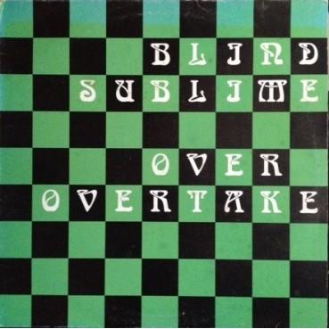 Blind Sublime – Over Overtake