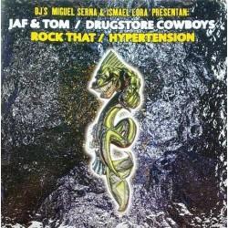 Jaf & Tom - Rock That / Drugstore Cowboys –  Hypertension